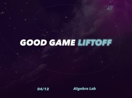 Good-Game-Liftoff
